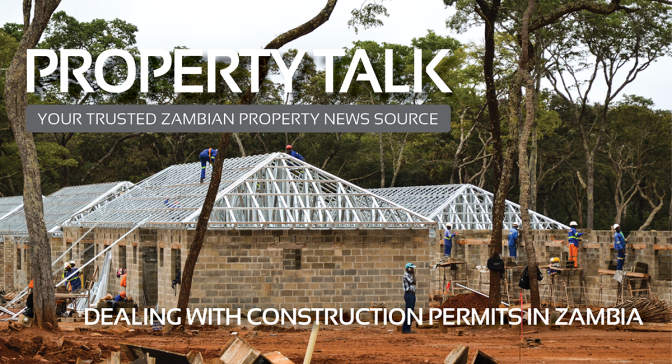 Property Talk | Dealing with construction permits in Zambia
